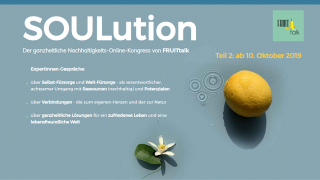 FRUITtalk - SOULution - Online-Kongress
