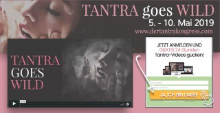 Tantra Kongress goes wild