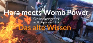 Hara meets Womb Power Onlinekongress - Das alte Wissen